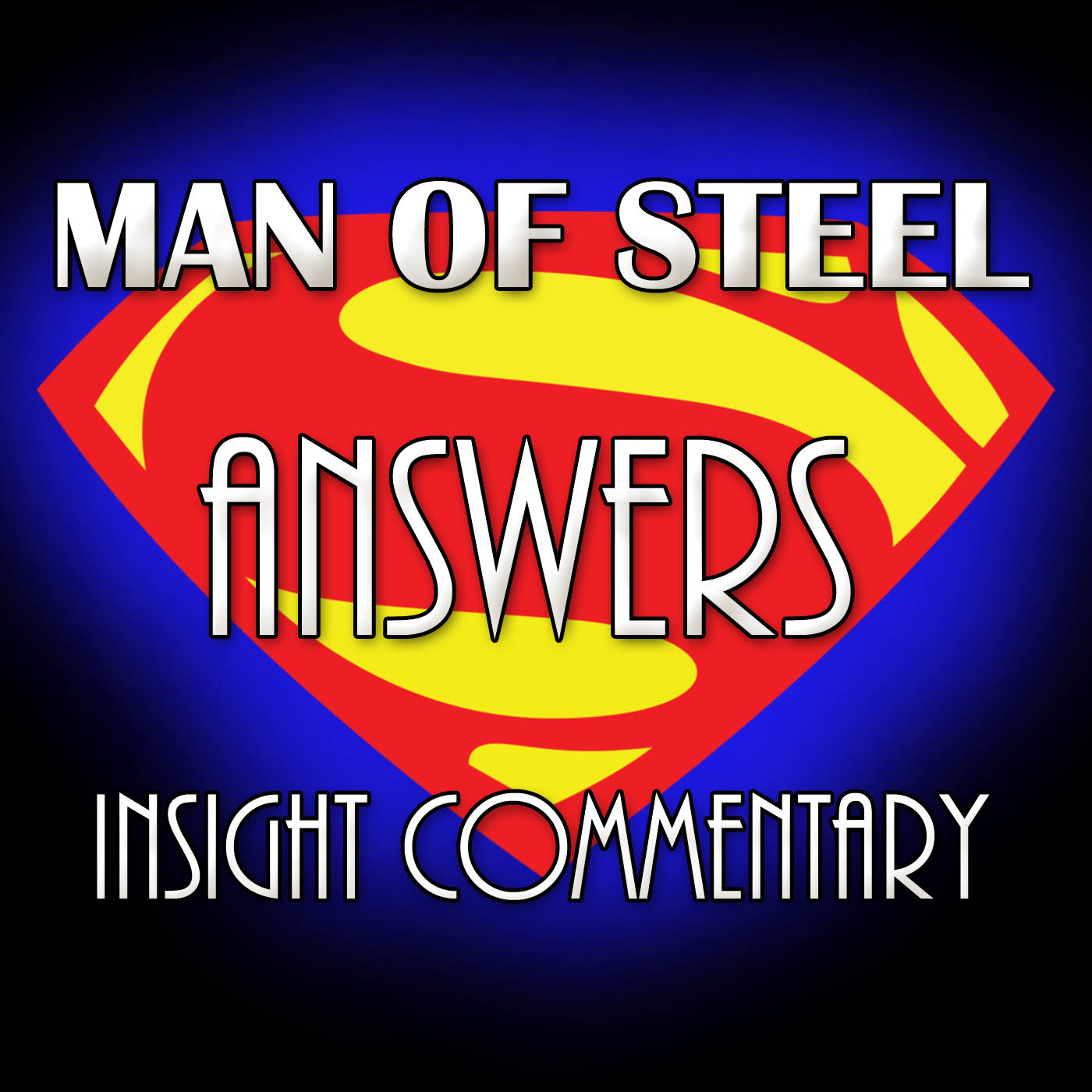 Man of Steel Answers Insight Commentary